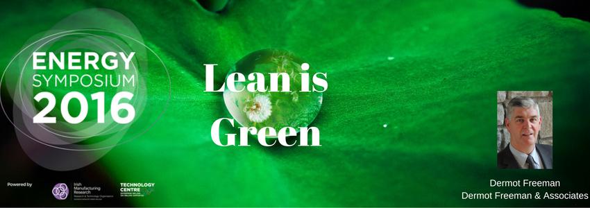 dermot-freeman-lean-is-green